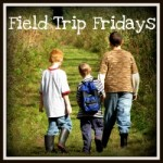 Field Trip Friday's #2