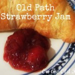 Old Path (pectin-free) Strawberry Jam