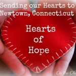 Sending our Hearts to Newtown Connecticut