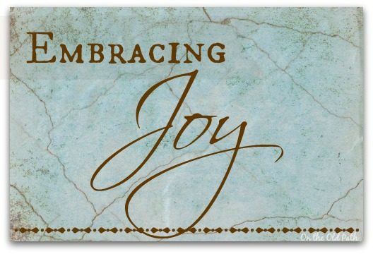 Embracing Joy